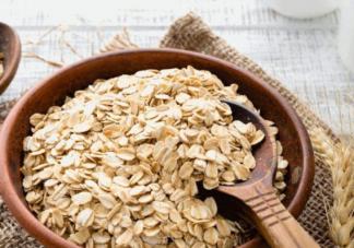 燕麦的热量很高为什么还能减肥 吃燕麦片的禁忌有哪些